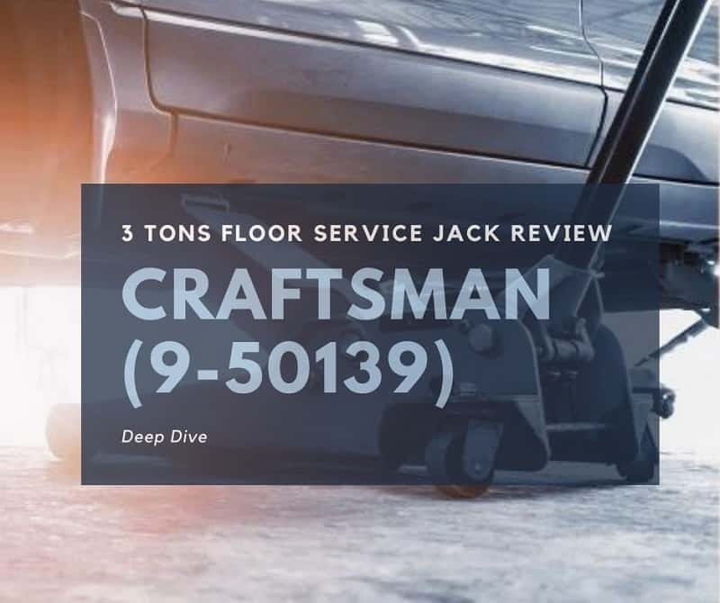 craftsman 3 ton floor jack review